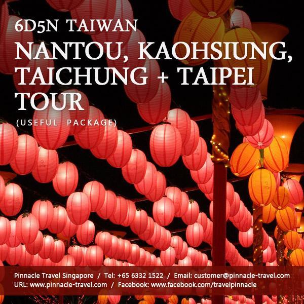 6 Days 5 Nights Taiwan - Nantou, Kaohsiung, Taichung Taipei