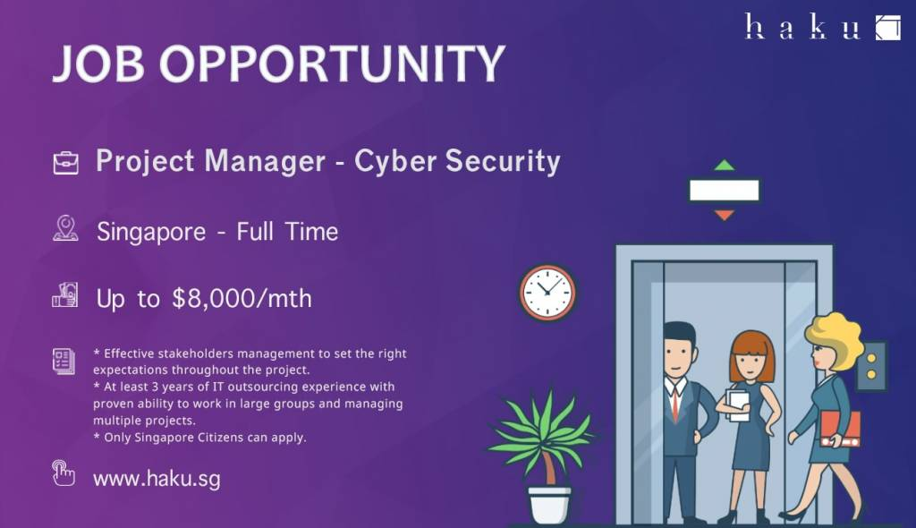 Project Manager - Cyber Security : Up to $8,000/mth
